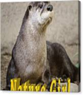 North American Otter Nature Girl Canvas Print