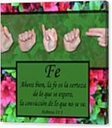 Now Faith Spanish Canvas Print