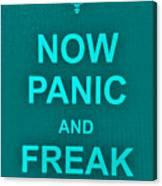 Now Panic 12 Canvas Print