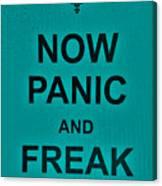 Now Panic 26 Canvas Print