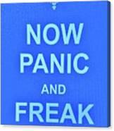 Now Panic 3 Canvas Print