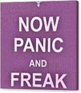 Now Panic 7 Canvas Print