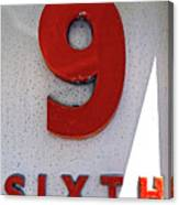 Number 9 Sixth From A 50's Building Canvas Print