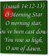 O Morning Star Canvas Print