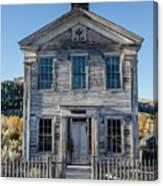 Old Bannack Schoolhouse And Masonic Temple 2 Canvas Print