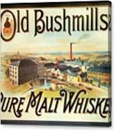 Old Bushmills Irish Whiskey. Old Advertising Poster Canvas Print
