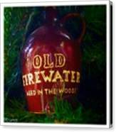 Old Firewater Aged In The Woods Canvas Print