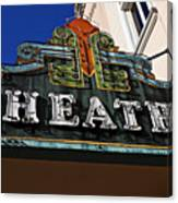 Old Movie Theatre Sign Canvas Print
