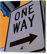 Only One Way Canvas Print