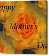 Orange You Lovely Mothers Day Canvas Print