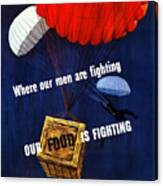 Our Food Is Fighting - Ww2 Canvas Print