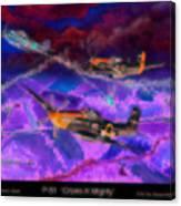 P-51 Cripes A Canvas Print