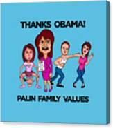 Palin Family Values Canvas Print