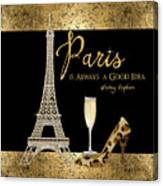 Paris Is Always A Good Idea - Audrey Hepburn Canvas Print