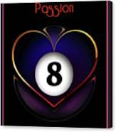 Pasionate8 Canvas Print