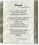 Pause Poem Canvas Print