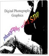 Photography With A Snap Canvas Print