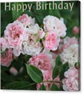 Pink Roses Birthday Card Canvas Print