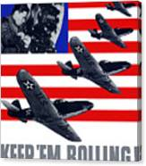 Planes -- Keep 'em Rolling Canvas Print