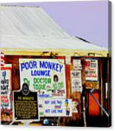 Poor Monkey's Juke Joint Canvas Print
