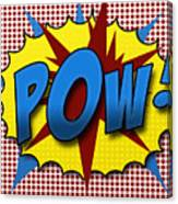 Pop Pow Canvas Print