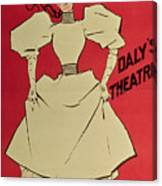 Poster Advertising A Gaiety Girl At The Dalys Theatre In Great Britain Canvas Print