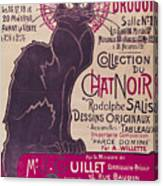 Poster Advertising An Exhibition Of The Collection Du Chat Noir Cabaret Canvas Print