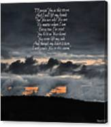 Praise you in the Storm Canvas Print