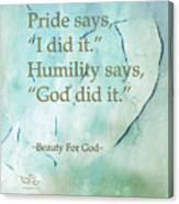 Pride Says Canvas Print