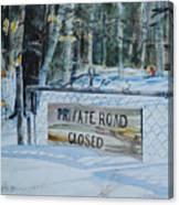 Private - Road Closed Canvas Print