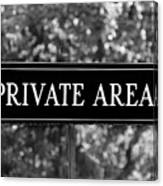 Private Area Sign Canvas Print