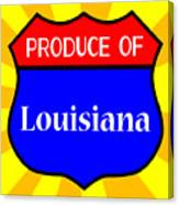 Produce Of Louisiana Shield Canvas Print