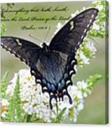 Psalm Scripture - Swallowtail Canvas Print