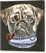 Pug Monacle Scarf Pipe Dogs In Clothes Canvas Print