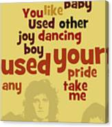 Queen. Can You Order The Lyrics? Dreamers Ball. Canvas Print
