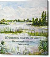 Quiet Waters Psalm 23 Canvas Print