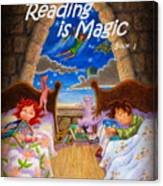 Reading Is Magic Canvas Print