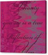 Reflection Of You Canvas Print