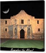 Remember The Alamo Canvas Print