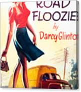 Retro 1950s Book Cover Floozie Bimbo Old School Nympho Canvas Print