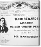 Reward Poster For The Arrest Of Oliver Perry Issued  Canvas Print