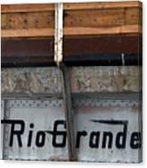 Rio Grande Bridge Canvas Print