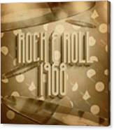 Rock And Roll 1968 Canvas Print