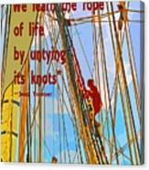 Rope Of Life Canvas Print