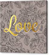 Roses For Love Canvas Print