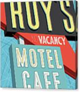 Roy's Motel Cafe Pop Art Canvas Print