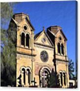 Saint Francis Cathedral Santa Fe Canvas Print