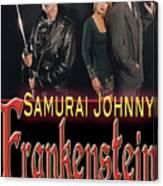 Samurai Johnny Frankenstein Canvas Print