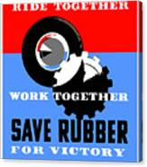 Save Rubber For Victory - Wpa Canvas Print
