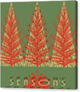 Season' Greetings 1 Canvas Print